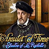 Amulet of Time: Shadow of la Rochelle game