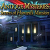 Antique Mysteries: Secrets of Howard's Mansion game