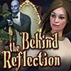 Behind the Reflection game