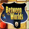 Between The Worlds game