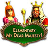Elementary My Dear Majesty game