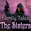 Family Tales: The Sisters game