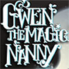 Gwen the Magic Nanny game