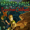Haunted Halls: Fears from Childhood game