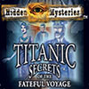 Hidden Mysteries: The Fateful Voyage — Titanic game