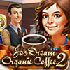 Jo's Dream: Organic Coffee 2 game