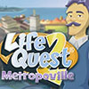 Life Quest 2: Metropoville game