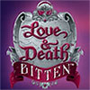 Love and Death: Bitten game