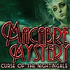 Macabre Mysteries: Curse of the Nightingale game