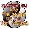 Master Wu and the Glory of the Ten Powers game