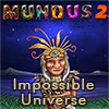 Mundus: Impossible Universe 2 game