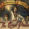 Robinson Crusoe and the Cursed Pirates game