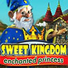 Sweet Kingdom: Enchanted Princess game