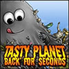 Tasty Planet — Back for Seconds game