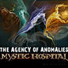 The Agency of Anomalies: Mystic Hospital game