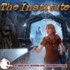 The Institute — A Becky Brogan Adventure game