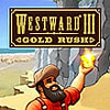 Westward III: Gold Rush game
